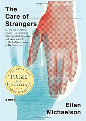 Care of Strangerswins the Miami Book Fair/de Groot Prize...